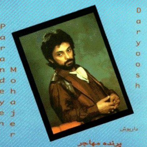 Dariush - 'Parandeyeh Mohajer'