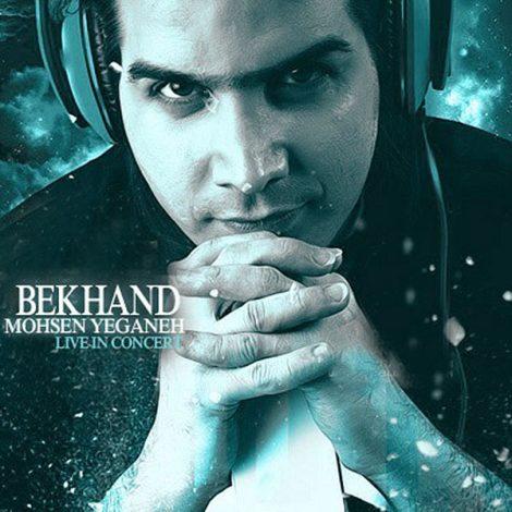 Mohsen Yeganeh - 'Bekhand (Live in Concert)'