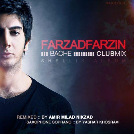 Farzad Farzin - 'Bache (Club Mix)'