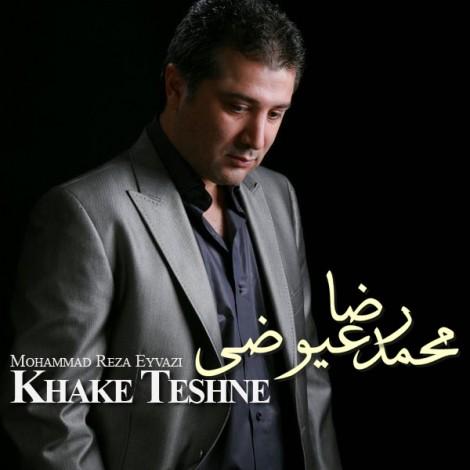 Mohammad Reza Eyvazi - 'Khake Teshne'