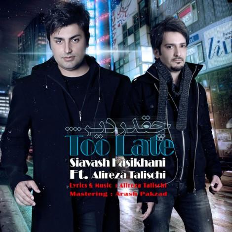 Alireza Talischi - 'Cheghadr Dir (Ft Siavash Kasikhani)'