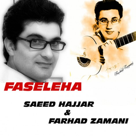 Saeed Hajjar & Farhad Zamani - 'Faseleha (Live)'
