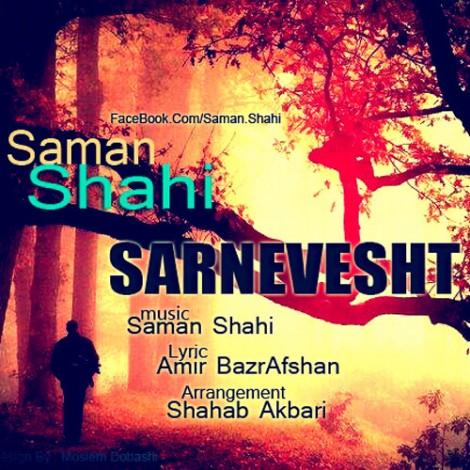 Saman Shahi - 'Sarnevesht'