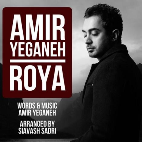 Amir Yeganeh - 'Roya'