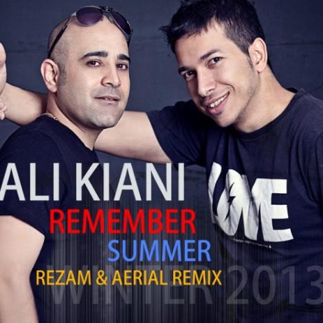 Ali Kiani - 'Remember Summer (RezaM & Aerial Remix)'