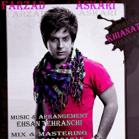 Farzad Askari - 'Khianat'