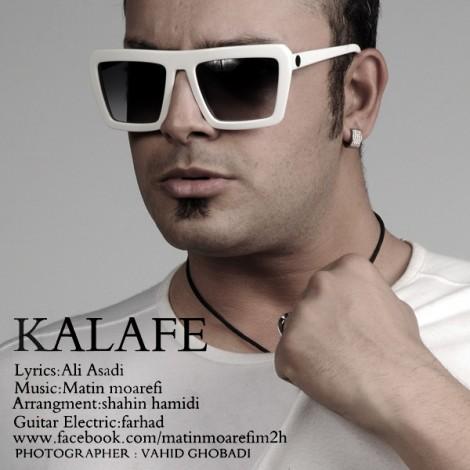 Matin Moarefi - 'Kalafe'