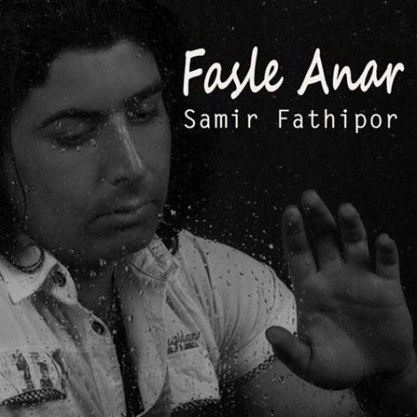 Samir Fathipour - 'Fasle Annar'