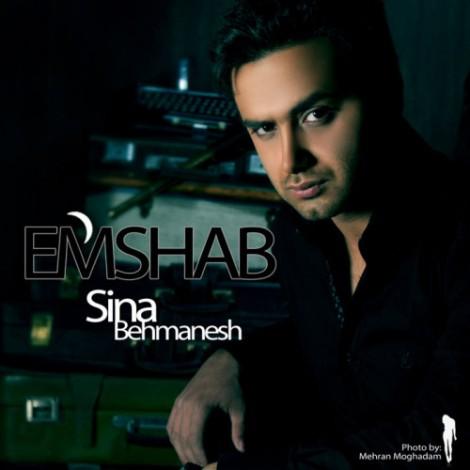 Sina Behmanesh - 'Emshab'