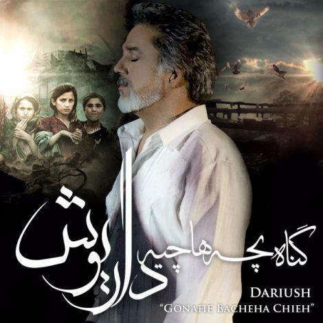 Dariush - 'Gonahe Bacheha Chieh'