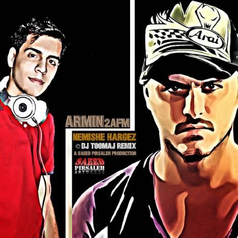 Armin 2afm - 'Nemishe Hargez (Dj Toomaj ClubMix)'