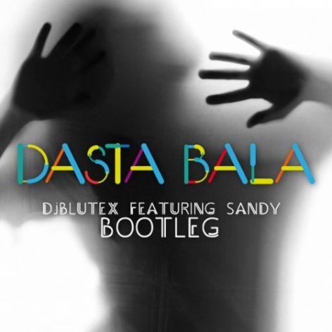 Sandy - 'Dasta Bala (DJ Blutex Remix)'