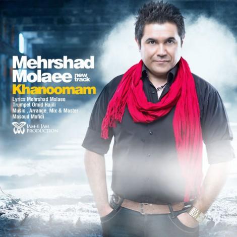 Mehrshad Molaee - 'Khanoumam'