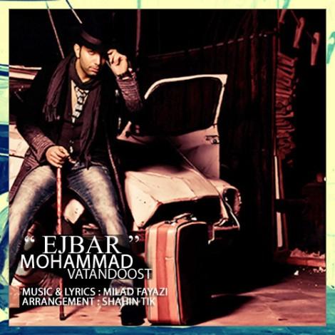Mohammad Vatan Doost - 'Ejbar'