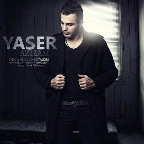 Yaser - 'Azizam'