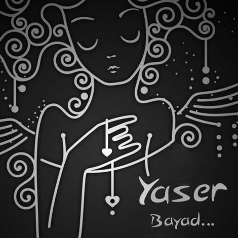Yaser Khodadad - 'Bayad'