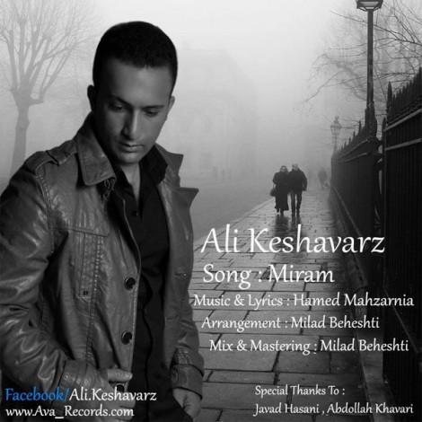 Ali Keshavarz - 'Miram'