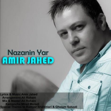 Amir Jahed - 'Nazanin Yar'
