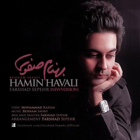 Behnam Safavi - 'Hamin Havali (Farshad Sepehr Remix)'