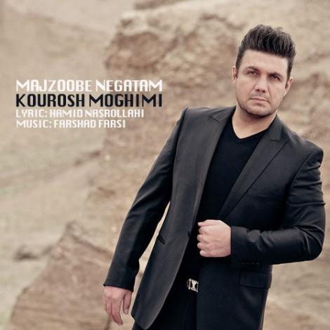 Kourosh Moghimi - 'Majzoobe Negatam'