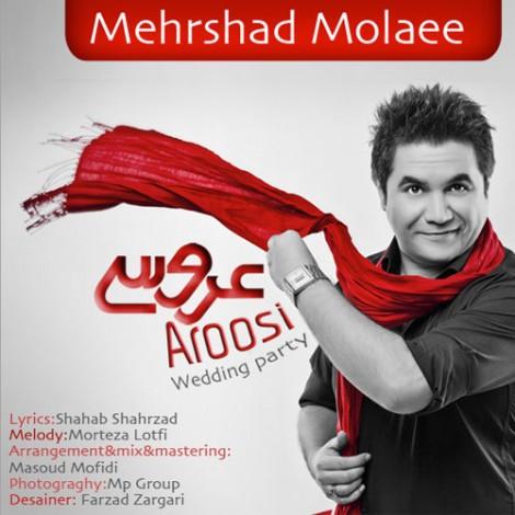 Mehrshad Molaee - 'Aroosi'