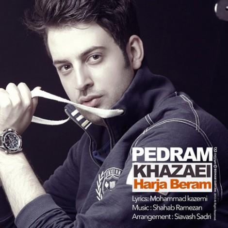 Pedram Khazaei - 'Harja Beram'