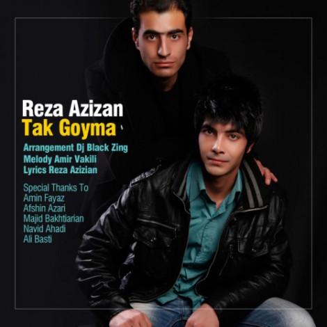 Reza Azizan - 'Tak Goyma'