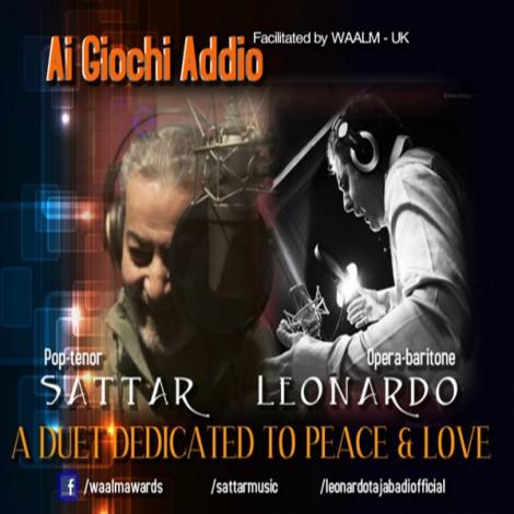 Sattar & Leonardo - 'Ai Giochi Addio (A Time For Us)'