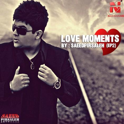 Saeed Pirsaleh - 'Love Moments (EP2)'