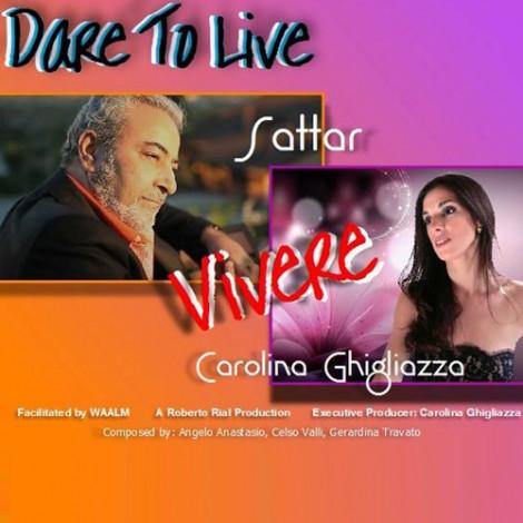 Sattar - 'Dare To Live (Ft. Carolina Ghigliazza)'