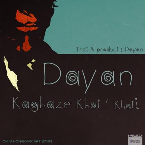 Dayan - 'Kaqaz Khat Khati'