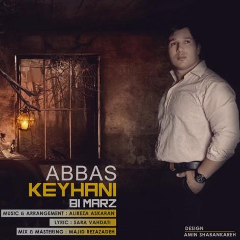 Abbas Keyhani - 'Bi Marz'