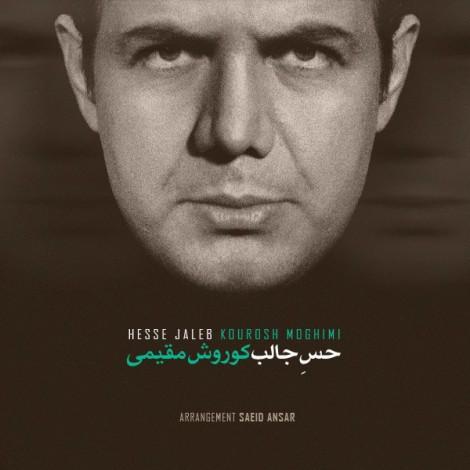 Kourosh Moghiomi - 'Hesse Jaleb'
