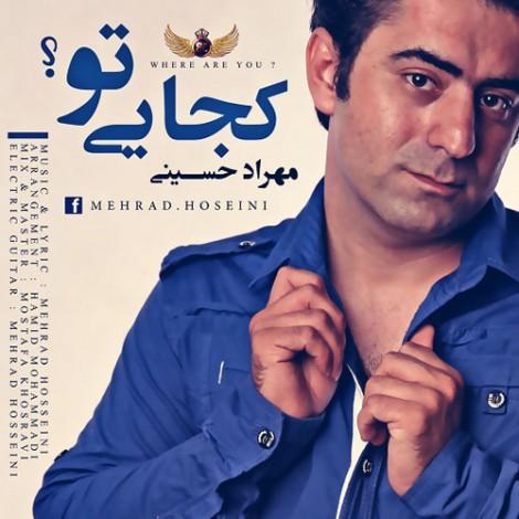 Mehrad Hoseini - 'Kojaee To'
