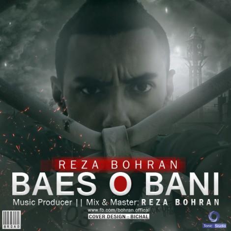 Reza Bohran - 'Baeso Bani'