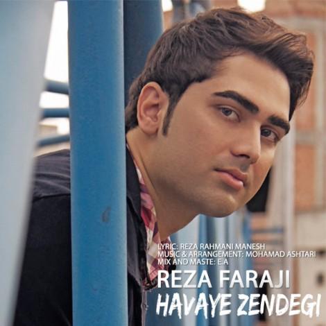 Reza Faraji - 'Havaye Zendegi'