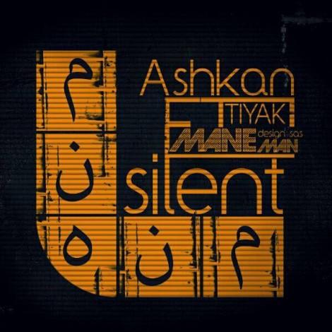 Silent - 'Mane Man  (Ft Ashkan Tiyak)'