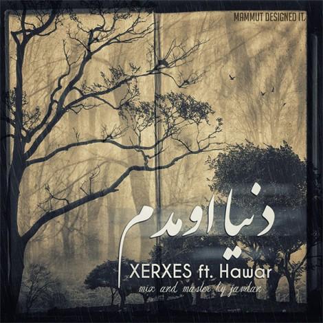 XERXES - 'Donya Oomadam (FT Hawar)'