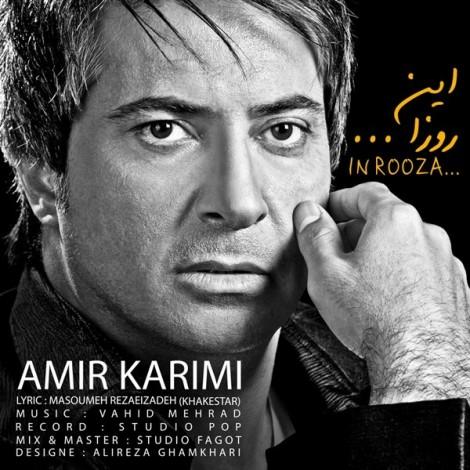 Amir Karimi - 'In Rooza'