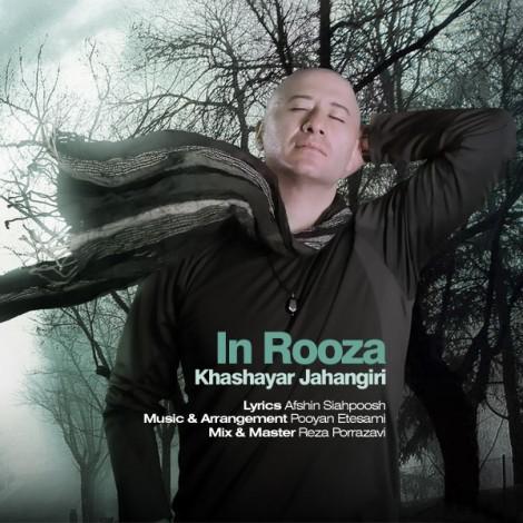 Khashayar Jahangiri - 'In Rooza'