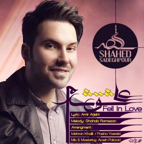 Shahed Sadeghpour - 'Ashegh Shodam'