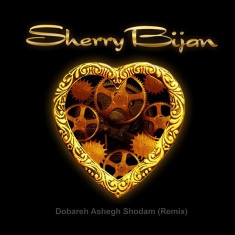 Sherry Bijan - 'Dobare Ashegh Shodam (Remix)'
