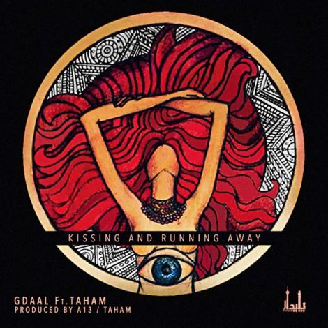 Gdaal - 'Kissing & Running Away (Ft Taham)'