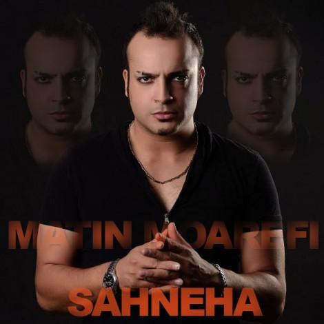 Matin Moarefi - 'Sahneha'