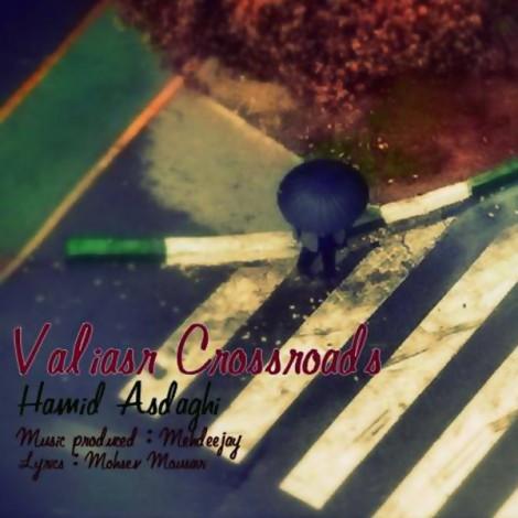 Hamid Asdaghi - 'Charahe Valiasr (Mehdeejay Produced)'