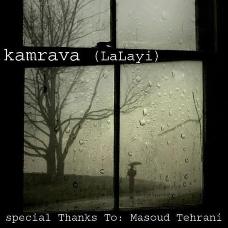 Kamrava - 'Lalayi'