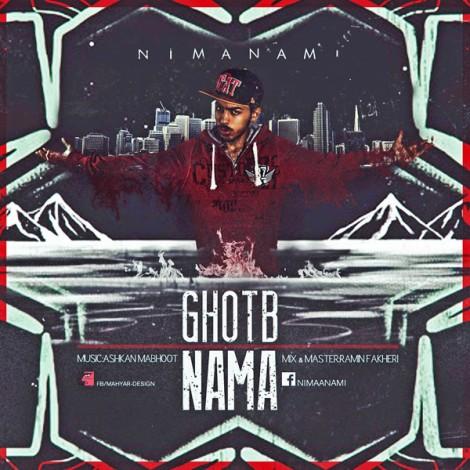Nima Nami - 'Ghotb Nama'