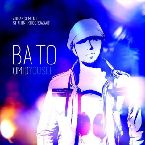 Omid Yousefi - 'Ba To'