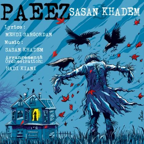 Sasan Khadem - 'Paeez'