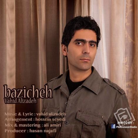 Vahid Alizadeh - 'Baziche'